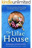 The Lilac House: An utterly uplifting feel-good summer romance (Lake Summers Book 1)