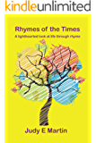 Rhymes of the Times: A lighthearted look at life through rhyme (Rhythm and Rhyme Book 1)