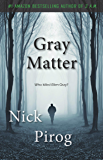 Gray Matter (Thomas Prescott Book 2) (English Edition)