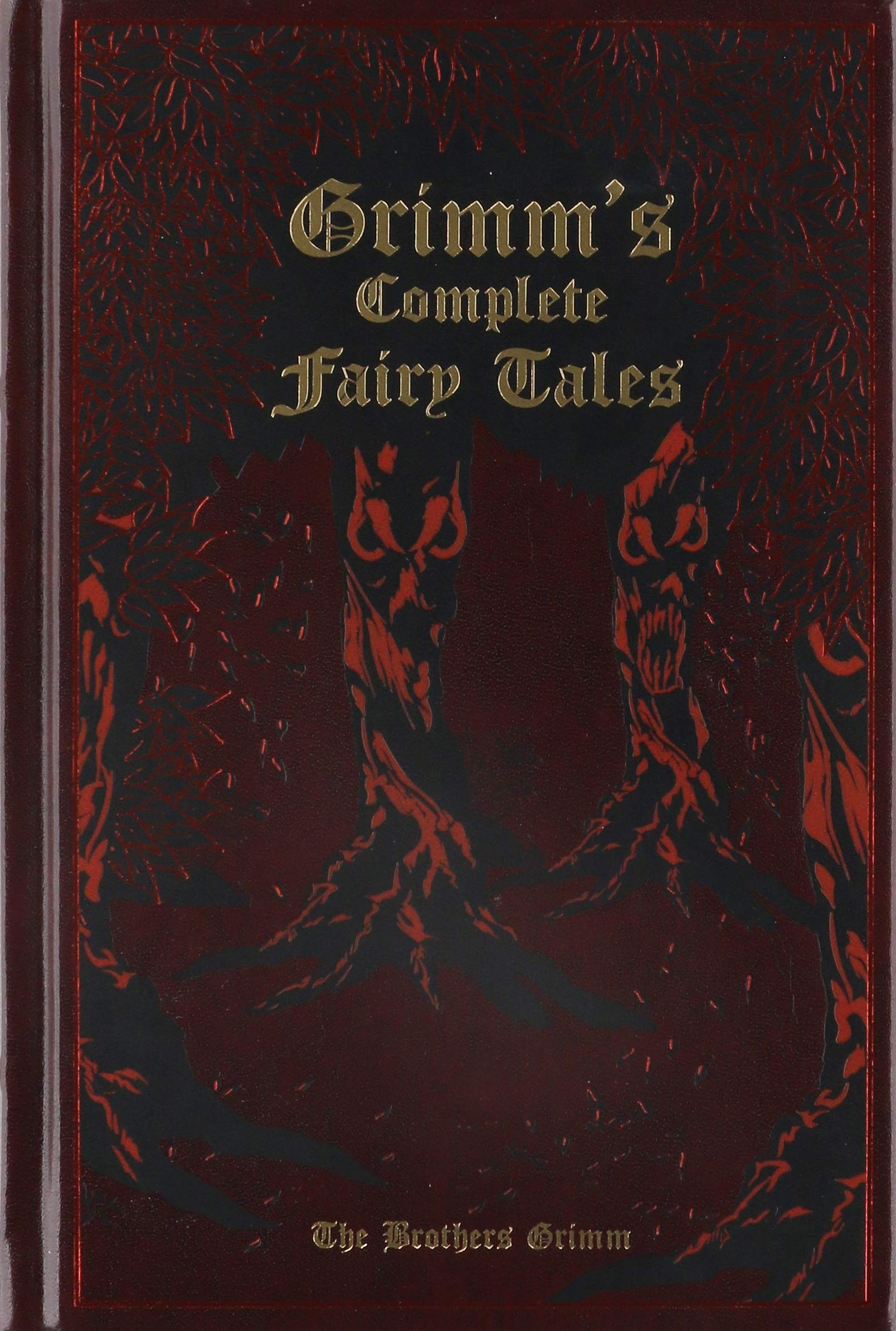 Grimm's Complete Fairy Tales by Canterbury Classics