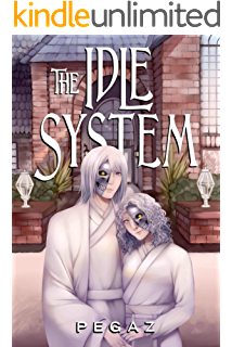 Amazon com: The Idle System (A LitRPG series Book 2): The Rogues