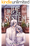 The Idle System (A LitRPG series Book 3): The Birth