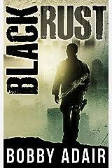 Black Rust Kindle Edition