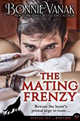 The Mating Frenzy: Werewolves of Montana Book 10 Kindle Edition