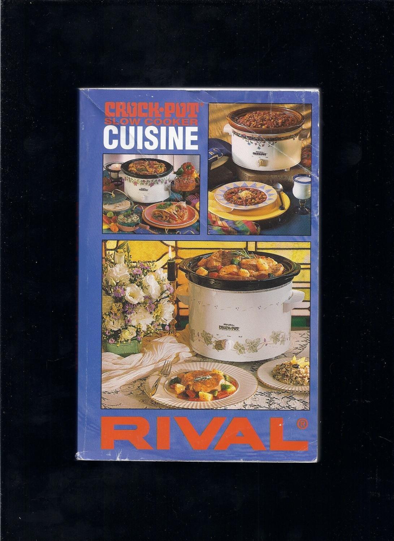 Rival Crock Pot Slow Cooker Cuisine Cook Book The Rival Company Marta Bainum Kathy Ketner 9780007515196 Books