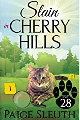 Slain in Cherry Hills (Cozy Cat Caper Mystery Book 28) Kindle Edition