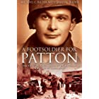 """A Foot Soldier for Patton: The Story of a """"Red Diamond"""" Infantryman with the US Third Army"""