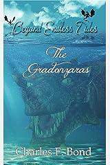 The Gradonzaras (Beyond Endless Tides Book 3) Kindle Edition