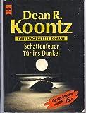 Schattenfeuer /Tür ins Dunkel (Heyne Tip des Monats (23))