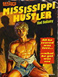 Mississippi Hustler: Gay Pulp Fiction (English Edition)