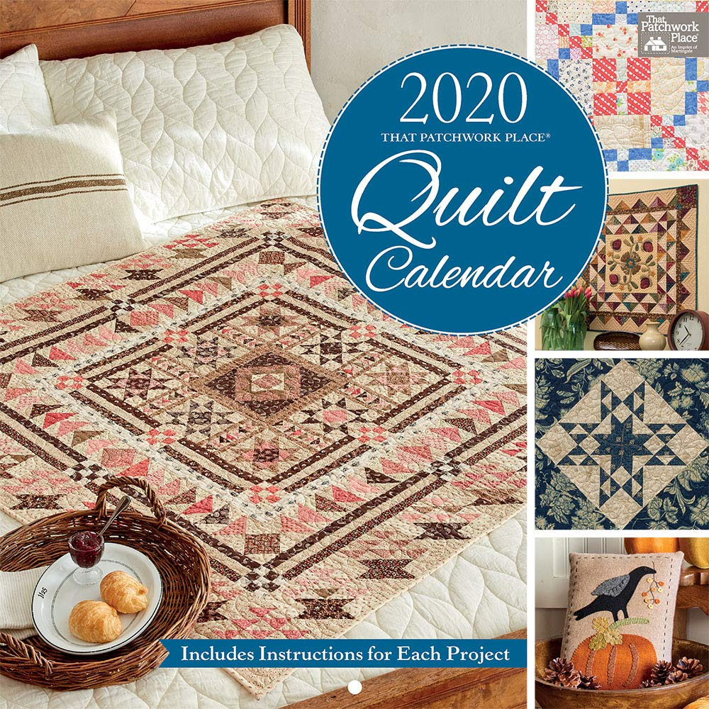 2020 That Patchwork Place Quilt Calendar That Patchwork