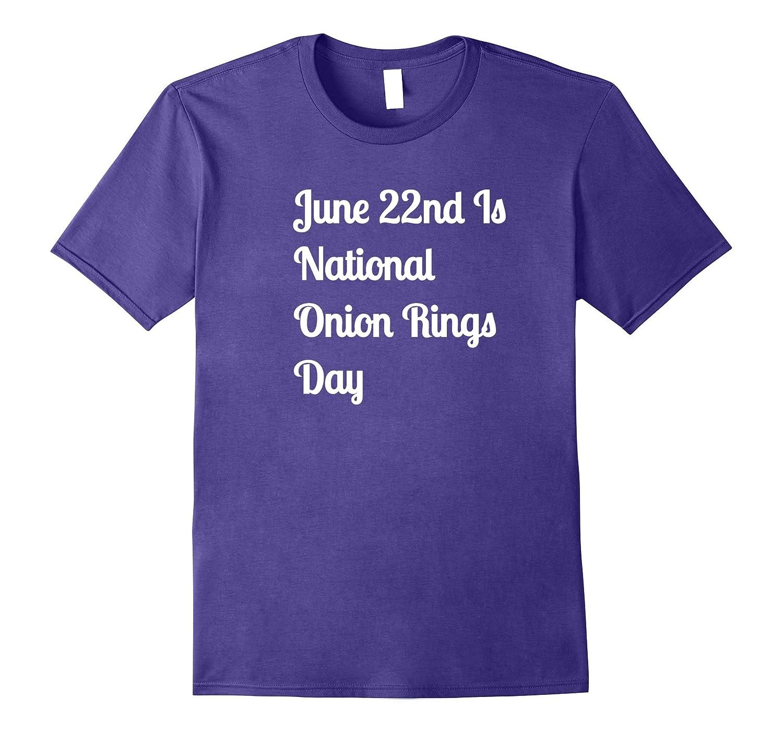 Onion Rings Day T-Shirt-CD