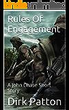 Rules Of Engagement: A John Chase Short Story (V Plague)