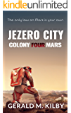 Jezero City (Colony Mars Book 4)