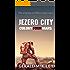 Jezero City (Colony Mars Book 4)