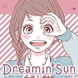Dreamin' Sun (Issues) (3 Book Series)