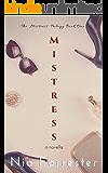 Mistress (The Mistress Trilogy Book 1)