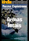 Armas letais (Portuguese Edition)