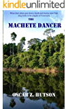 The Machete Dancer
