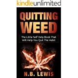 Quitting Weed: How To Escape The Cycle Once And For All | Made Simple (Little Self Help Books)