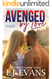 Avenged by Love: A Friends-to-Lovers, Military Romance (An Anchor Novel Book 3)