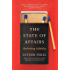 The State Of Affairs: Rethinking Infidelity - a book for anyone who has ever loved (English Edition)