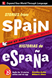 Stories from Spain / Historias de España, Premium Third Edition (Stories From.../ Side by Side Bilingual Books)