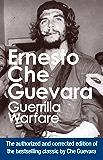Guerrilla Warfare: Authorized Edition: Authorised Edition