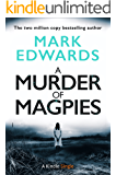 A Murder of Magpies: A Short Sequel to The Magpies (Kindle Single)
