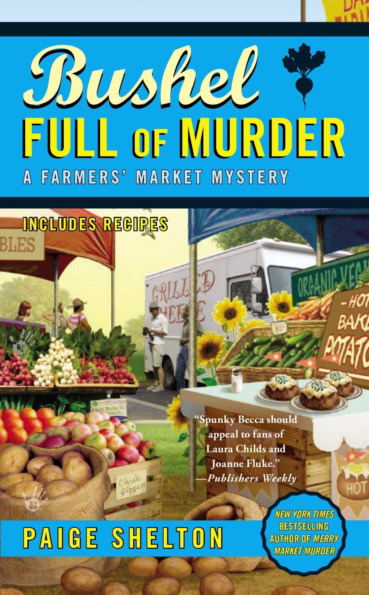 Bushel Full of Murder (A Farmers' Market Mystery) ebook