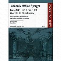Konzert 16 D-Dur T 16 - arrangiert für Kontrabass - Klavier [Noten/Sheetmusic] Komponist : SPERGER JOHANN MATTHIAS aus der Reihe: DILETTO MUSICALE