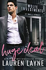 Huge Deal (21 Wall Street Book 3) Kindle Edition