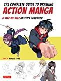 The Complete Guide to Drawing Action Manga: A