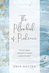 The Pillowbook of Prudence Kindle Edition