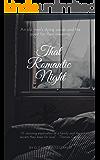 That Romantic Night (English Edition)