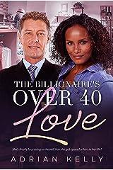 The Billionaires Over 40 Love (BWWM Romance  Book 1) Kindle Edition