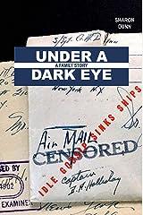 Under a Dark Eye: A Family Story Hardcover