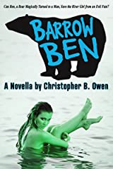 Barrow Ben: An Enchanting Beast-Fable Fantasy Adventure Kindle Edition