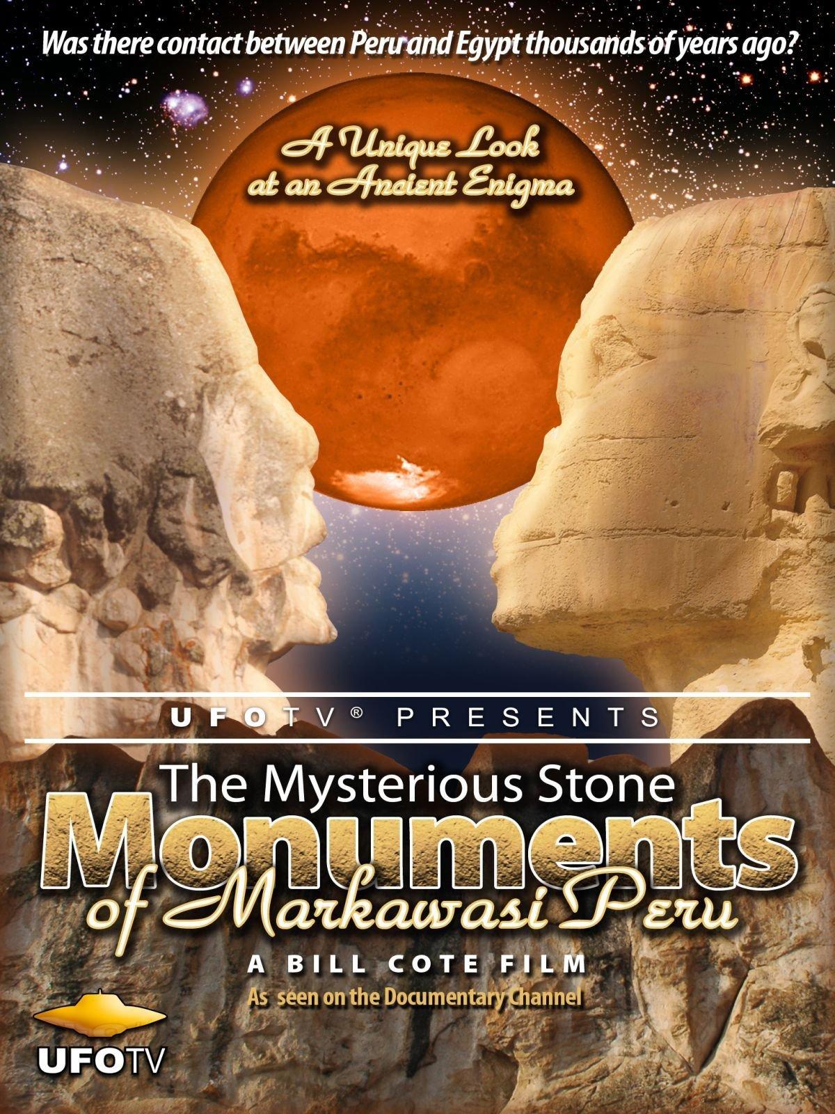 UFOTV Presents: The Mysterious Stone Monuments of Markawasi Peru on Amazon Prime Video UK