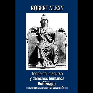 Teoría del discurso y derechos humanos (Spanish Edition)