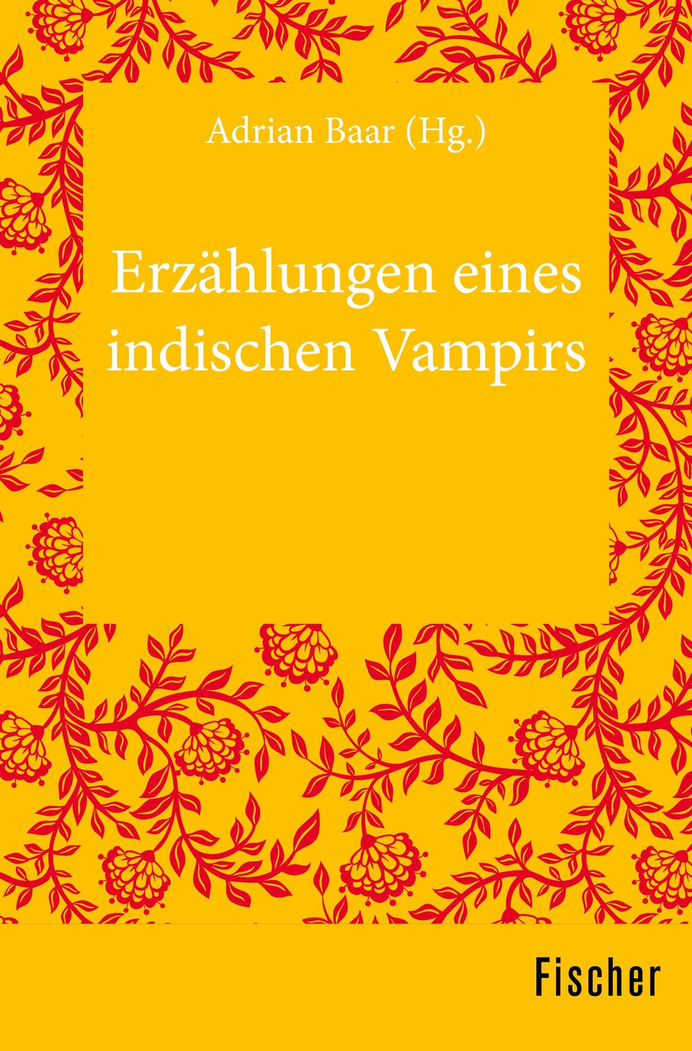 Erzählungen Eines Indischen Vampirs