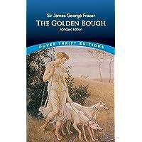 The Golden Bough: Abridged Edition