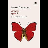 El cuerpo: Cegador, 2 (Impedimenta nº 208) (Spanish Edition)