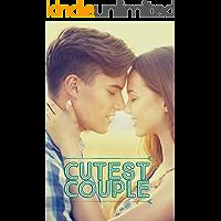 Cutest Couple: A High School Romance