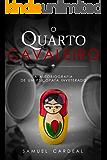 O Quarto Cavaleiro: a autobiografia de um psicopata inveterado