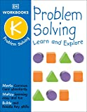 DK Workbooks: Problem Solving, Kindergarten: Learn and Explore