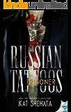 Prisoner (Russian Tattoos Book 2)