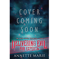 Delivering Evil for Experts (The Guild Codex: Demonized Book 4)