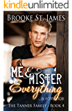 Me & Mister Everything: A Romance (Tanner Family Book 4)