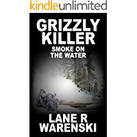 Grizzly Killer: Smoke On The Water